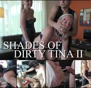 Shades of Dirty-Tina  PART 2