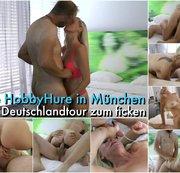Die HobbyHure in München – Auf Deutschlandtour zum ficken