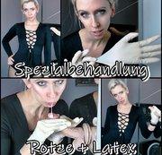 Spezialbehandlung - Rotze + Latex
