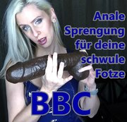 BBC - Anale Sprengung für deine schwule Fotze
