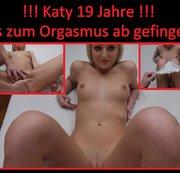Girl 023 / Katy 19 Jahre!!! Zum Orgasmus gefingert