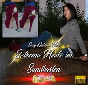 Extrem Heels im Sandkasten - Crush the Car