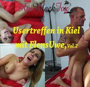 Usertreffen in Kiel, mit FlensUwe,Vol.2