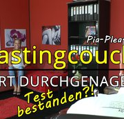 Castingcouch -  HART DURCHGENAGELT | Test bestanden?!