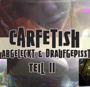 Carfetish Teil II