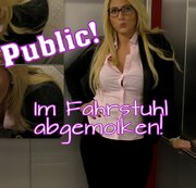 Public! Im Fahrstuhl abgemolken!