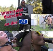 Public! Interracial Userdate an der A6!