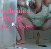 Wunschvideo fuer Mario - Dildo anpissen