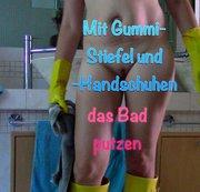 Mit Gummi-Stiefel und Handschuhen das Bad putzen