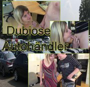Dubiose Autohändler