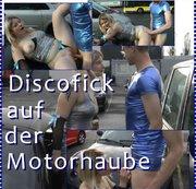 Diskofick auf der Motorhaube Teil 2