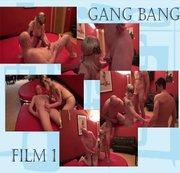 Gang Bang film 1 Teil 1