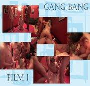 Gang Bang film 1 Teil 2