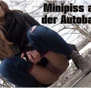 Minipiss auf der Autobahn (: