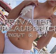Privater Urlaubsfick! UNCUT & POV