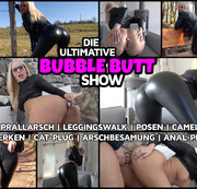 PRALLARSCH posing extrem - Die ultimative BUBBLE BUTT show