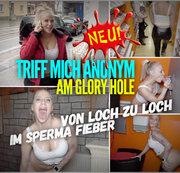 TRIFF MICH ANONYM am Glory Hole | Von Loch zu Loch im Sperma Fieber