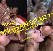 Mega GANGBANGPARTY - SPERMA überall TEIL 2