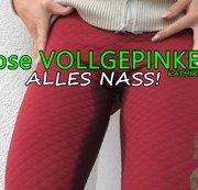 Hose VOLLGEPINKELT - Alles Nass!