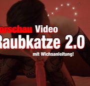 VIDEO Vorschau aus dem Video Raubkatze 2.0