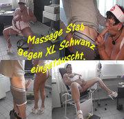 Massage Stab gegen XL Schwanz getauscht.