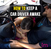 HOW TO KEEP A CAR DRIVER AWAKE!