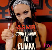 ASMR: COUNTDOWN TO CLIMAX