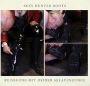 Hunter Stiefel – Reinigung mit deiner Sklavenzunge