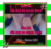 Blow Job - FÜR DICH DU GEILER BOCK!