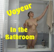 Espionne moi dans ma salle de bain !