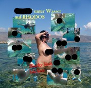Nackt unter Wasser auf Rhodos