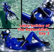 Latex holiday of The Rubberbitch. Day 2