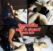Snowhite and a dwarf (part 2/2)