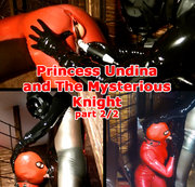 Princess Undina and The Mysterious Knight (part 2/2)