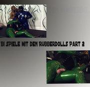 Bi Spiele mit den Rubberdolls Part 2