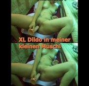 Mein neuer XL Dildo