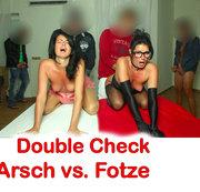 Double-Check, Arsch vs. Fotze. Der Loch-Vergleich