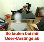 So laufen bei mir User-Castings ab!