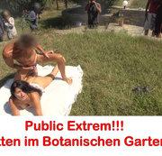 Publik Extrem! Freifick im Botanischen Garten!!
