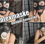 Latexmaske - darüber Gasmaske