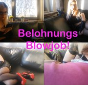 Belohnungs Blowjob!