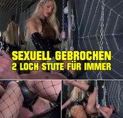 SEXUELL GEBROCHEN * 2-LOCH STUTE FÜR IMMER