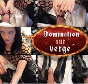 DOMINATION SUR VERGE