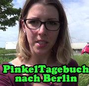 PINKELTagebuch nach Berlin