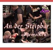 An der Stripbar publik abgemolken