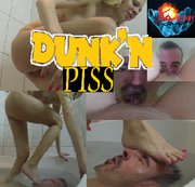 Dunk and Piss