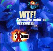 WTF! – CreamPie unter´m Wasserfall