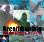 Breathholding mit der Fitness-Trainerin