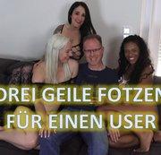 Drei geile Fotzen für einen User