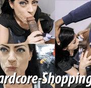 Hardcore Shopping